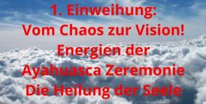 Vom Chaos zur Vision - Einweihung - 4 Kammern der Seele