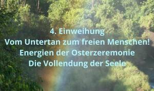 4. Einweihung - Vom Untertan zum freien Menschen - Kreis der Hüter